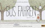 Dubuc, Marianne - Bus fahren bestellen