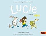 Dubuc, Marianne - Lucie und die Vier bestellen