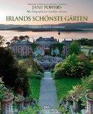 Powers, Jane - Irlands schönste Gärten bestellen