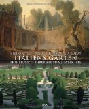 Attlee, Helena - Italiens Gärten. Höhepunkte ihrer Kulturgeschichte bestellen