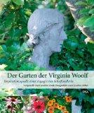 Zoob, Caroline - Der Garten der Virginia Woolf. Inspirationsquelle einer engagierten Schriftstellerin bestellen