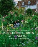 Howcroft, Heidi - Die geheimen Gärten von England bestellen