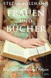 Bollmann, Stefan - Frauen und Bücher. Eine Leidenschaft mit Folgen bestellen