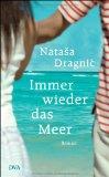 Dragnic, Natasa - Immer wieder das Meer bestellen
