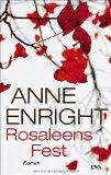 Enright, Anne - Rosaleens Fest bestellen