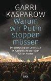 Kasparow, Garri - Warum wir Putin stoppen müssen bestellen