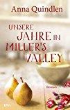 Quindlen, Anna - Unsere Jahre in Miller' s Valley bestellen