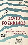 Foenkinos, David - Das geheime Leben des Monsieur Pick bestellen