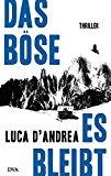 D´Andrea, Luca - Das Böse, es bleibt bestellen