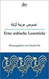 Ott, Claudia - Erste arabische Lesestücke. Texte für Einsteiger, arabisch & deutsch bestellen