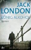 London, Jack - König Alkohol. bestellen