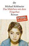 Köhlmeier, Michael - Das Mädchen mit dem Fingerhut bestellen