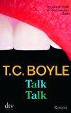 Boyle, T. Coraghessan - Talk Talk bestellen