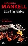 Mankell, Henning - Mord im Herbst bestellen