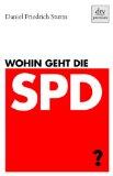 Sturm, Daniel Friedrich - Wohin geht die SPD? bestellen