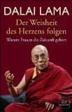 Lama, Dalai - Der Weisheit des Herzens folgen bestellen