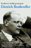 Schlingensiepen, Ferdinand - Dietrich Bonhoeffer bestellen