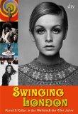 Metzger, Rainer - Swinging London. The Sixties. Leben & Kultur  bestellen