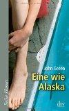 Green, John - Eine wie Alaska bestellen