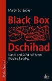Schäuble, Martin - Black Box Dschihad bestellen