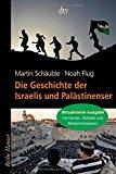 Schäuble, Martin - Die Geschichte der Israelis und Palästinenser bestellen