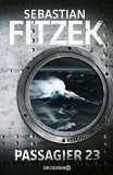 Fitzek, Sebasatian - Passagier 23 bestellen