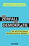 Mounk, Yascha - Der Zerfall der Demokratie bestellen