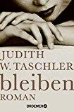 Taschler, Judith W. - bleiben bestellen