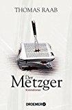 Raab, Thomas - Der Metzger bestellen