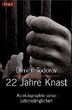 Todorov, Dimitri - 22 Jahre Knast bestellen