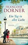 Dorner, Francoise - Ein Tag in aller Liebe bestellen