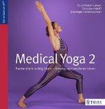 Larsen, Christian - Medical Yoga 2. Anatomisch richtig üben - Bewegungsprobleme lösen bestellen