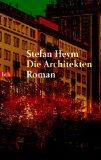 Heym, Stefan - Die Architekten bestellen