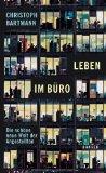 Bartmann, Christoph - Leben im Büro bestellen