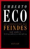 Eco, Umberto - Die Fabrikation des Feindes bestellen