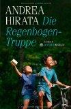 Hirata, Andrea - Die Regenbogentruppe bestellen