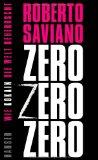 Saviano, Roberto - Zero zero zero. Wie Kokain die Welt beherrscht bestellen