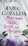 Gavalda, Hannah - Nur wer fällt, lernt fliegen bestellen
