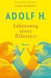 Sandkühler, Thomas - Adolf H. Lebensweg eines Diktators bestellen
