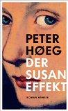 Hoeg, Peter - Der Susan-Effekt bestellen