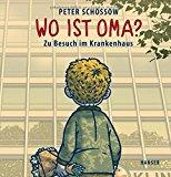 Schössow, Peter - Wo ist Oma? bestellen