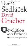 Graeber, David - Revolution oder Evolution. Das Ende des Kapitalismus bestellen