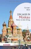 Eller, Carmen - Ein Jahr in Moskau bestellen