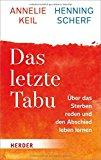 Scherf, Henning - Das letzte Tabu bestellen