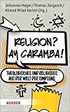 Heger, Johannes - Religion? Ay Caramba bestellen