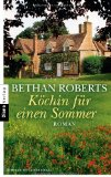 Roberts, Bethan - Köchin für einen Sommer bestellen