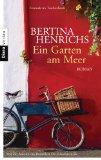 Henrichs, Bertina - Ein Garten am Meer bestellen