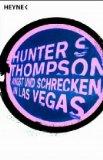 Thompson, Hunter S. - Angst und Schrecken in Las Vegas bestellen