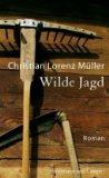 Müller, Christian Lorenz - Wilde Jagd bestellen