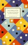 Goethe, Johann Wolfgang  - Die Tafeln zur Farbenlehre und deren Erklärungen bestellen
